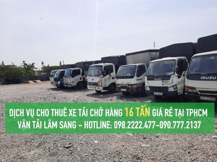 Dịch vụ cho thuê xe tải 16 tấn tại TPHCM giá rẻ - Lâm Sang