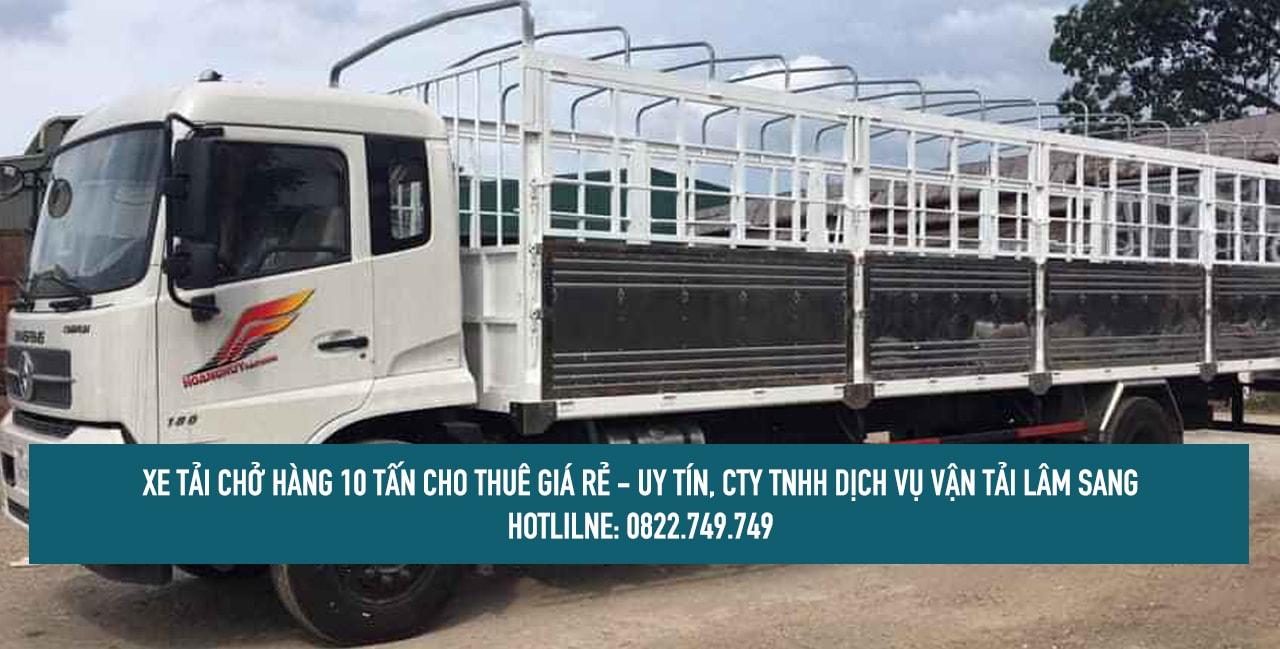 xe tải chở hàng 10 tấn cho thuê - giá rẻ - uy tín và chuyên nghiệp