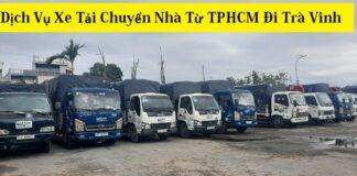 Dịch Vụ Xe Tải Chuyển Nhà Từ TPHCM Đi Trà Vinh