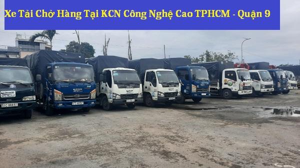 Xe Tải Chở Hàng Tại KCN Công Nghệ Cao TPHCM - Quận 9