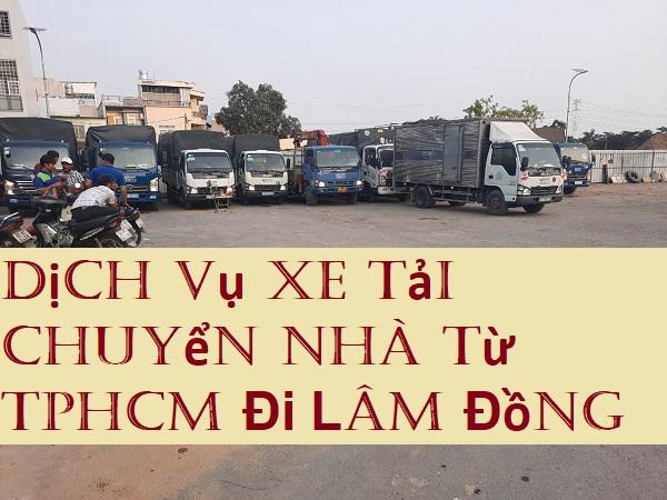 Dịch Vụ Xe Tải Chuyển Nhà Từ TPHCM Đi Lâm Đồng